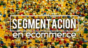 Segmentación en ecommerce negocio online