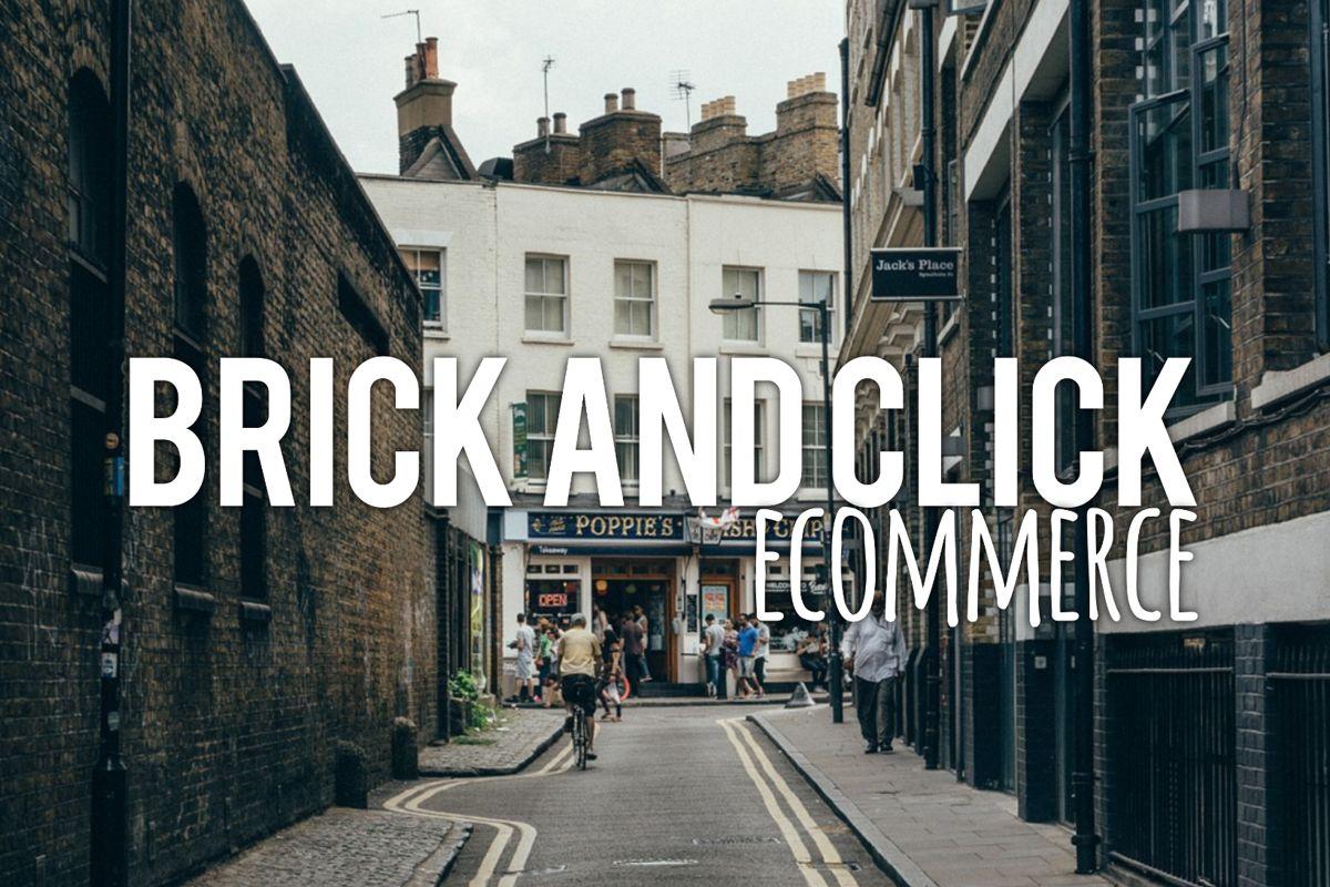 Brick and Click