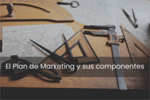 The Marketing Plan and its components