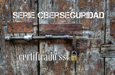 certificado ssl serie ciberseguridad