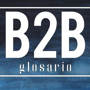 B2B glosario ecommerce business to business