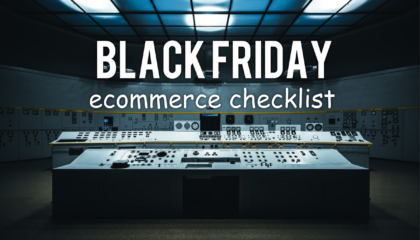 ecommerce black friday checklist