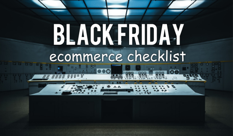 ecommerce black friday checklist