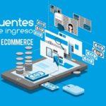 Fuentes de ingresos en ecommerce