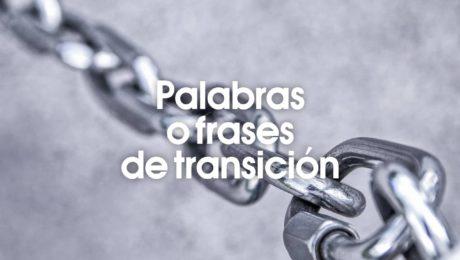 Palabras o frases de transición