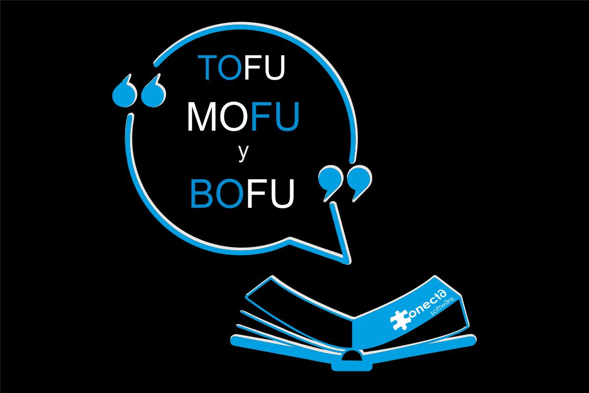 TOFU MOFU Y BOFU