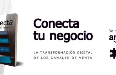 conecta tu negocio la transformacion digital de los canales de venta ya disponible