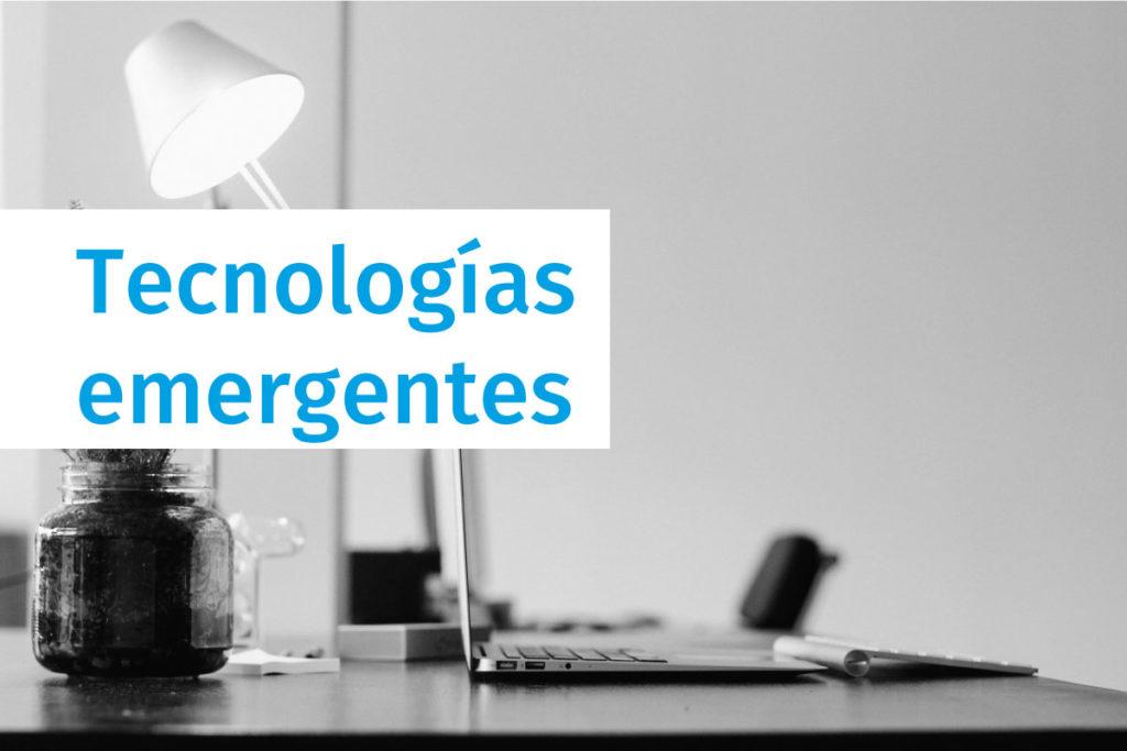 Tecnologías emergentes de 2019