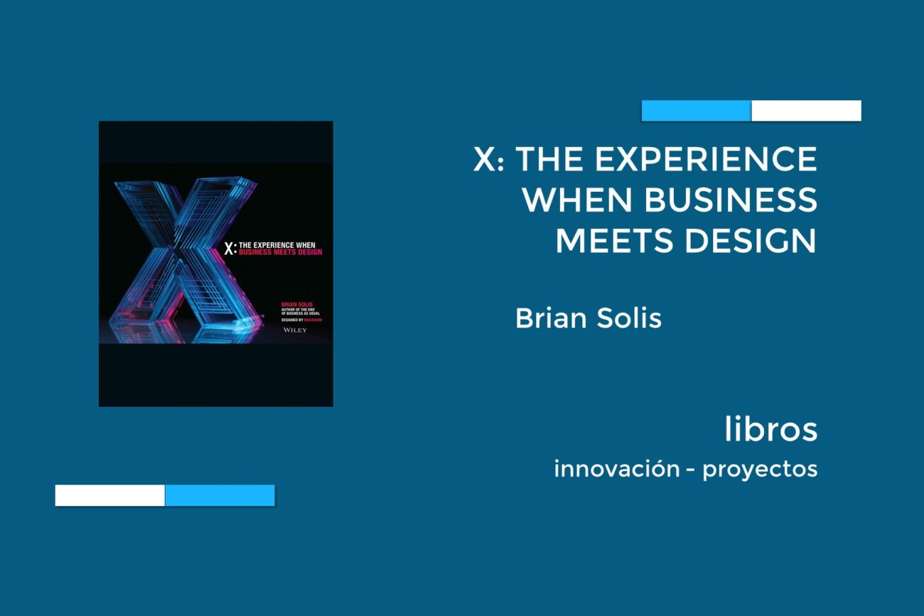 X - The experience when business meets design